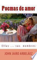libro Poemas De Amor Ellas? Sus Nombres
