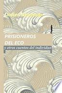 libro Prisioneros Del Eco