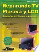 libro Reparando Tv Plasma Y Lcd/ Repairing Plasma Tv And Lcd
