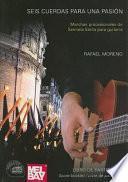 libro Seis Cuerdas Para Una Pasion