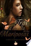 libro Tras Las Huellas De La Mariposa