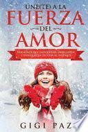 libro Úne(te) A La Fuerza Del Amor