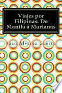 libro Viajes Por Filipinas: De Manila Marianas