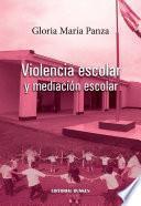 libro Violencia Escolar Y Mediación Escolar