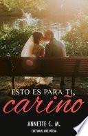 libro Esto Es Para Ti, Cariño