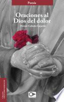 libro Oraciones Al Dios Del Dolor