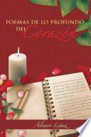 libro Poemas De Lo Profundo Del Corazon