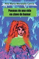 libro Poemas De Una Vida En Clave De Humor