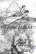 libro Poesía   Abismo De Dicha (50+ Versos De Amor Románticos, Poemas, Poesía, Versos De Amor, Un Poema De Amor, Versos Y Poemas, Versos Y Poemas De Amor, Libros De Poemas De Amor, Libros Poesía, Poemas)