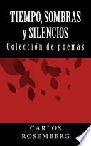 libro Tiempo, Sombras Y Silencios