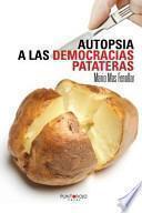 libro Autopsia A Las Democracias Patateras