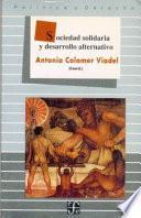 libro Sociedad Solidaria Y Desarrollo Alternativo