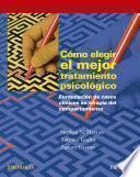 libro Cómo Elegir El Mejor Tratamiento Psicológico