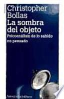 libro La Sombra Del Objeto (2a Ed)