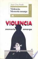 libro Violencia, Memoria Amarga