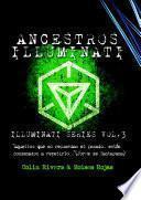 libro Series Illuminati Vol 3   Los Ancestros Illuminati