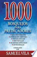 libro 1000 Bosquejos Para Predicadores /1000 Sketches For Preachers