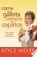 libro Come La Galleta... Compra Los Zapatos