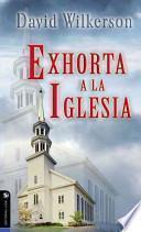 libro David Wilkerson Exhorta A La Iglesia
