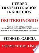libro Deuteronomio: Hebreo Transliteración Traducción
