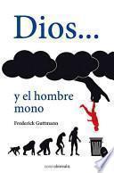 libro Dios Y El Hombre Mono