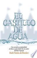 libro El Castillo De Agua
