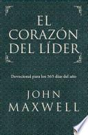 libro El Corazon Del Lider: Devocional Para Los 365 Dias Del Ano