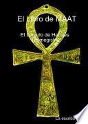 libro El Libro De Maat El Legado De Hermes Trimegistro