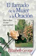 libro El Llamado De La Mujer A La Oracion