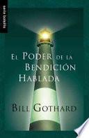 libro El Poder De La Bendicion Hablada = The Power Of Spoken Blessings