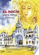 libro El Rocío Para Niños Y Jóvenes