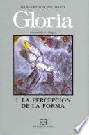 libro Gloria 1: La Percepción De La Forma