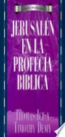 libro Jerusalen En La Profecia Biblica