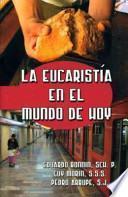 libro La Eucaristia En El Mundo De Hoy