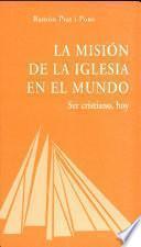 libro La Misión De La Iglesia En El Mundo