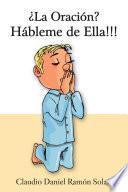 libro ¿la Oración? Hábleme De Ella!!!
