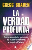 libro La Verdad Profunda = Deep Truth