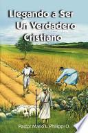 libro Llegando A Ser Un Verdadero Cristiano