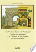 libro Los Cuerpos Santos De Medinaceli, Mártires De Salamanca Y El Convento De San Román
