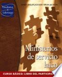 libro Ministerios De Servicio Laico, Curso Básico, Libro Del Participante
