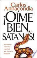 libro Oime Bien Satanas! = Listen To Me Satan!