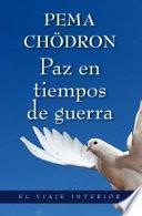 libro Paz En Tiempos De Guerra