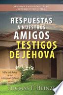 libro Respuestas A Nuestros Amigos Testigos De Jehová