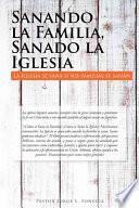 libro Sanando La Familia, Sanado La Iglesia