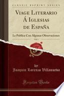 libro Viage Literario Á Iglesias De España, Vol. 1