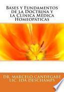 libro Bases Y Fundamentos De La Doctrina Y La Clínica Médica Homeopáticas