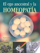 libro El Ego Ancestral Y La Homeopatía
