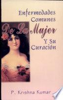 libro Enfermedades Comunes De La Mujer Y Su Curacion