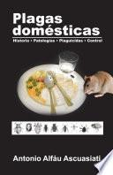 libro Plagas Domesticas: Historia Patologias Plaguicidas Control