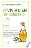 libro Vivir Bien Sin Colesterol